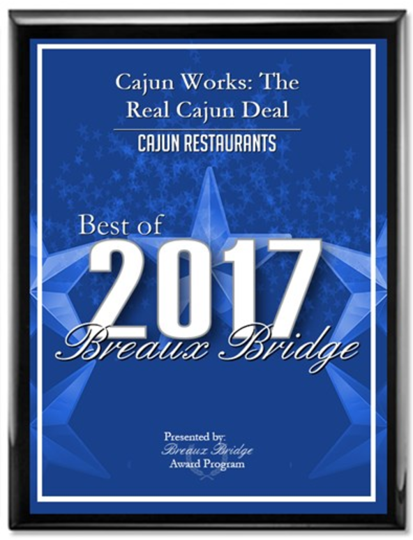 Cajun Works: The Real Cajun Deal Receives 2017 Best of Breaux Bridge Award